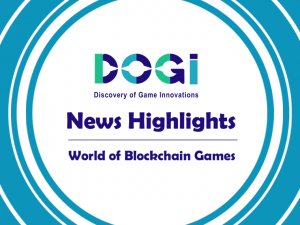 Dogi Games News Highlights World of Blockchain Games
